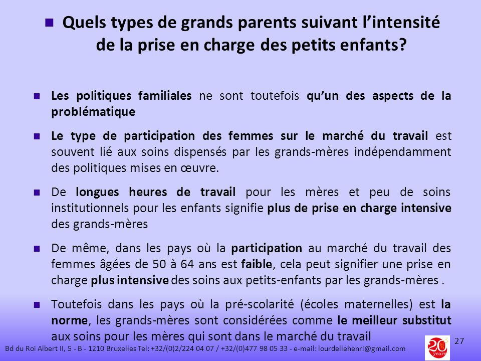 Quels types de grands parents suivant l'intensité de la prise en charge des petits enfants