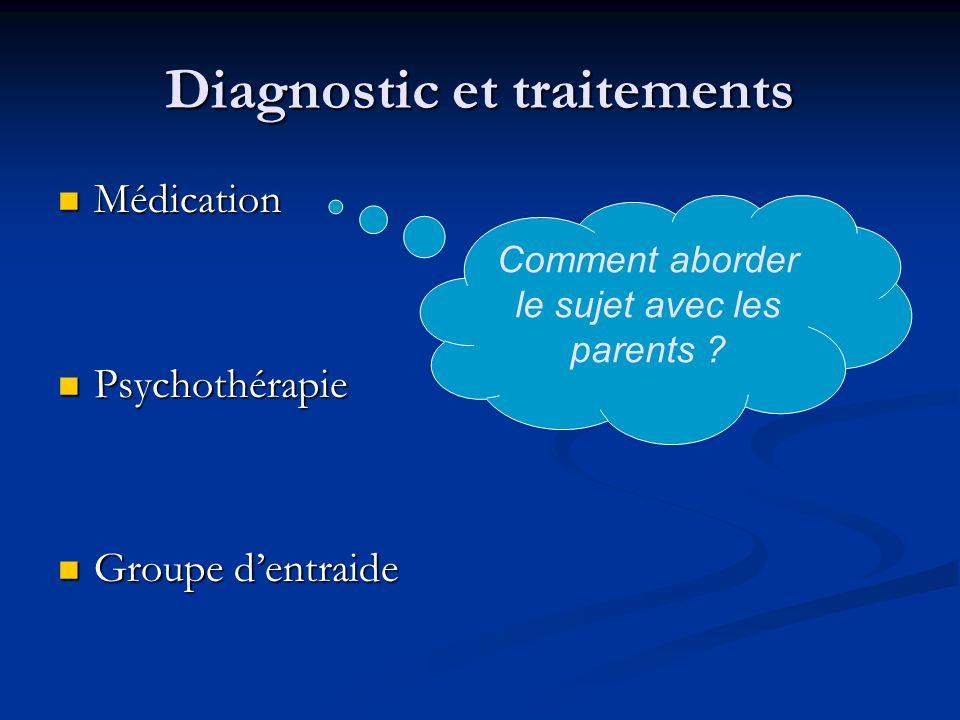 Diagnostic et traitements