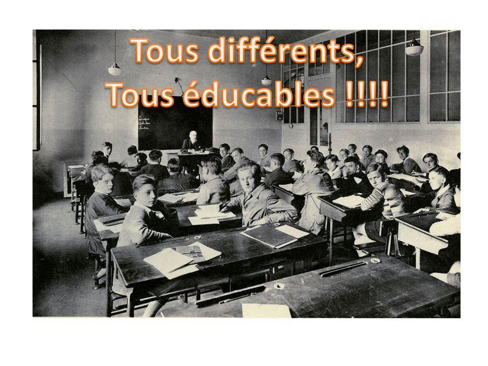 Tous différents, Tous éducables !!!!