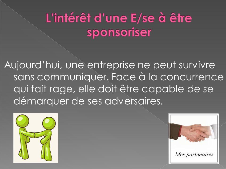 L'intérêt d'une E/se à être sponsoriser