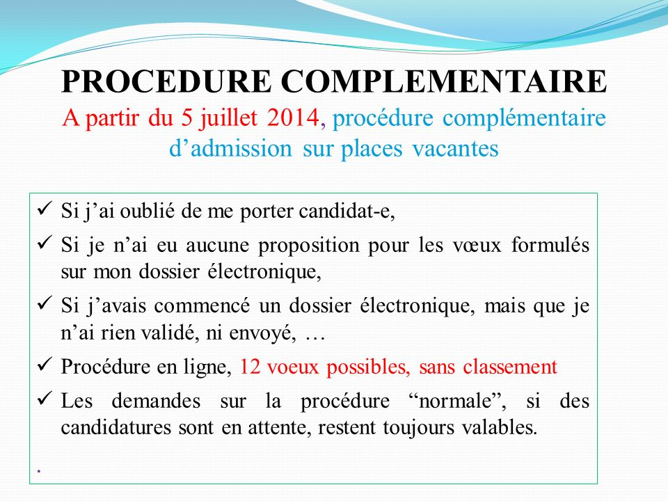 PROCEDURE COMPLEMENTAIRE