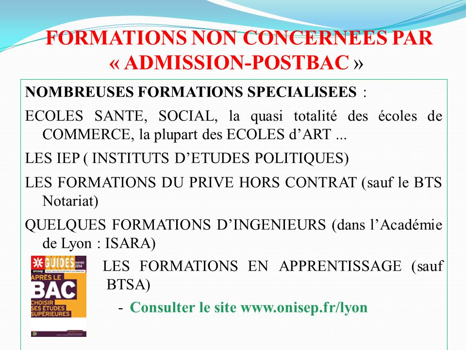 FORMATIONS NON CONCERNEES PAR « ADMISSION-POSTBAC »