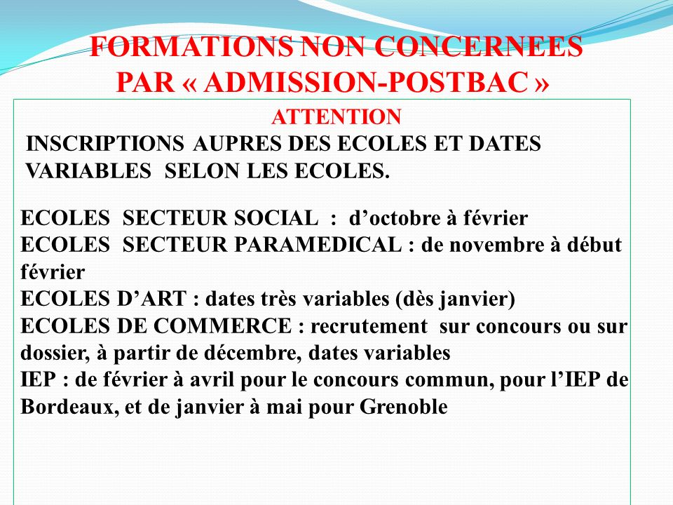 FORMATIONS NON CONCERNEES PAR « ADMISSION-POSTBAC »