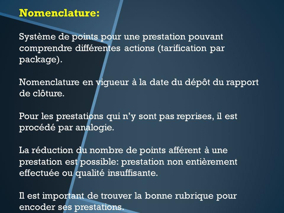 Nomenclature: Système de points pour une prestation pouvant comprendre différentes actions (tarification par package).