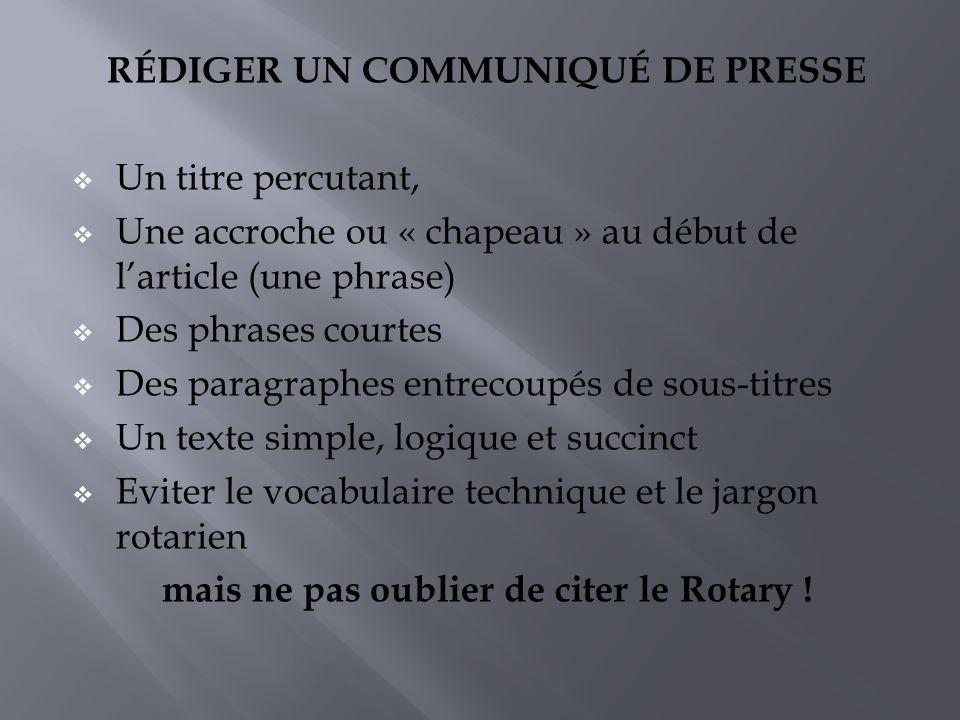 RÉDIGER UN COMMUNIQUÉ DE PRESSE Un titre percutant,