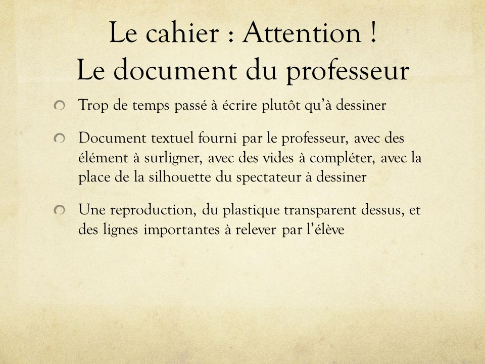 Le cahier : Attention ! Le document du professeur