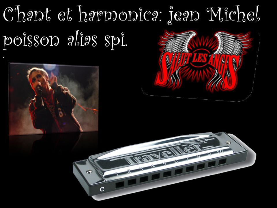 C'hant et harmonica: jean Michel poisson alias spi.