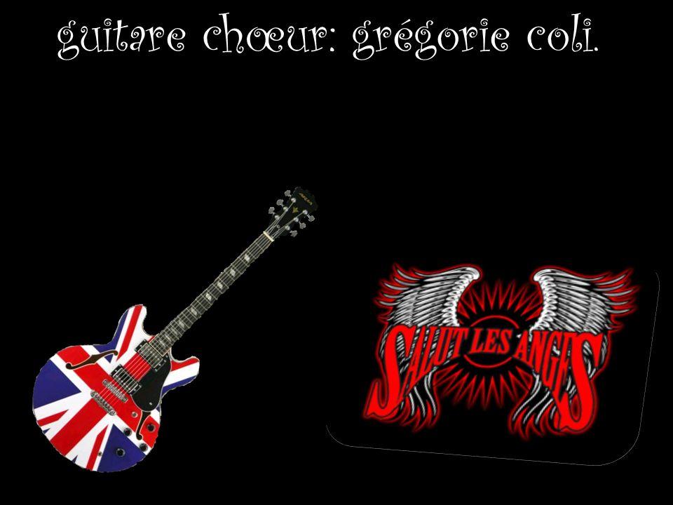 guitare chœur: grégorie coli.