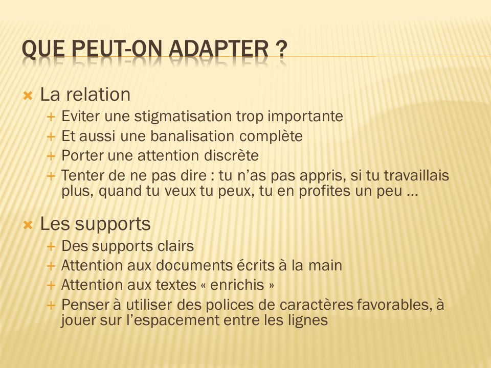 Que peut-on adapter La relation Les supports