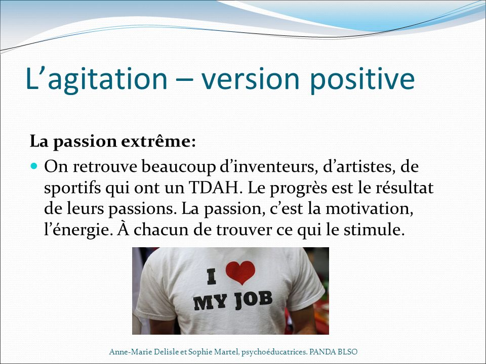 L'agitation – version positive