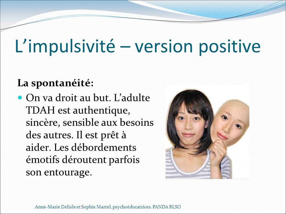 L'impulsivité – version positive