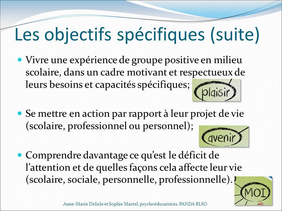 Les objectifs spécifiques (suite)