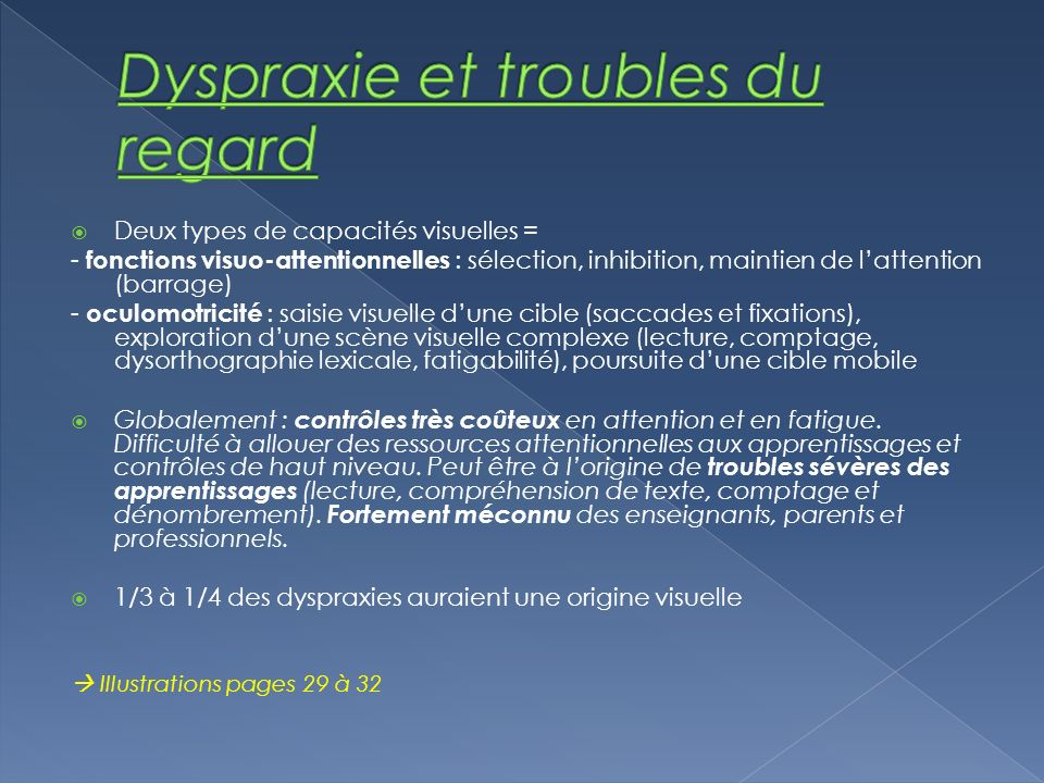 Dyspraxie et troubles du regard