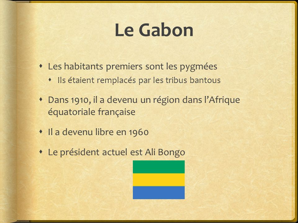 Le Gabon Les habitants premiers sont les pygmées