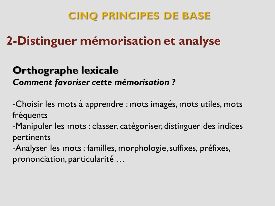 2-Distinguer mémorisation et analyse