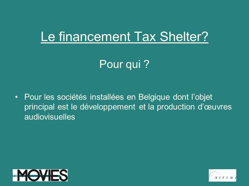 Le financement Tax Shelter Pour qui