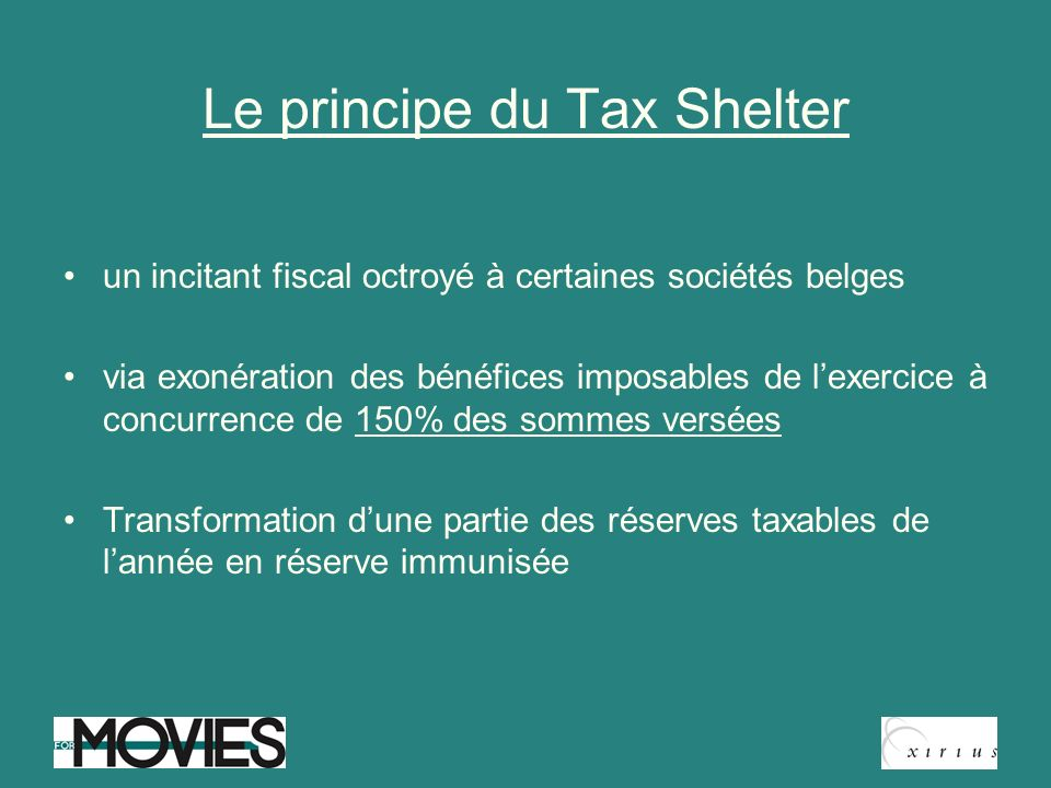 Le principe du Tax Shelter