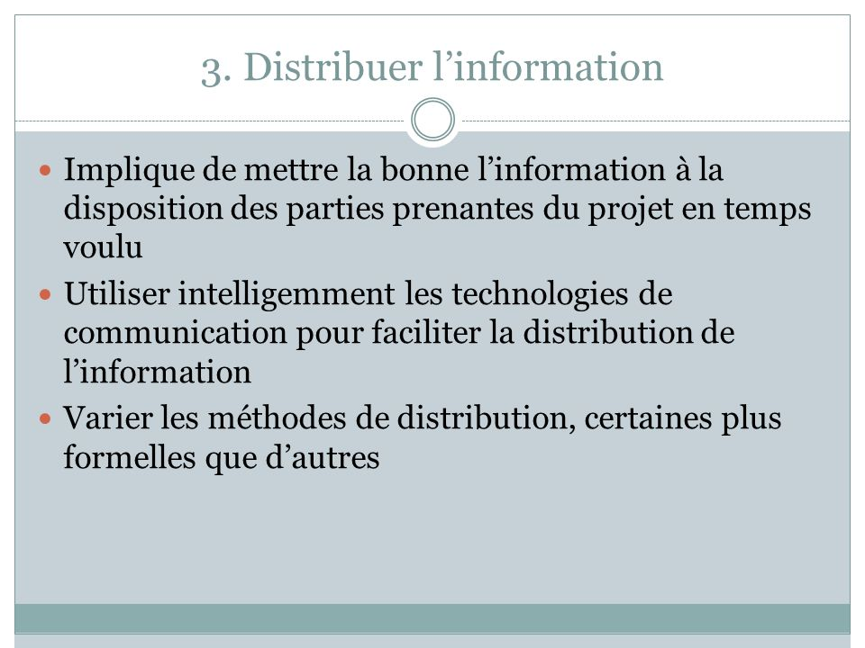 3. Distribuer l'information