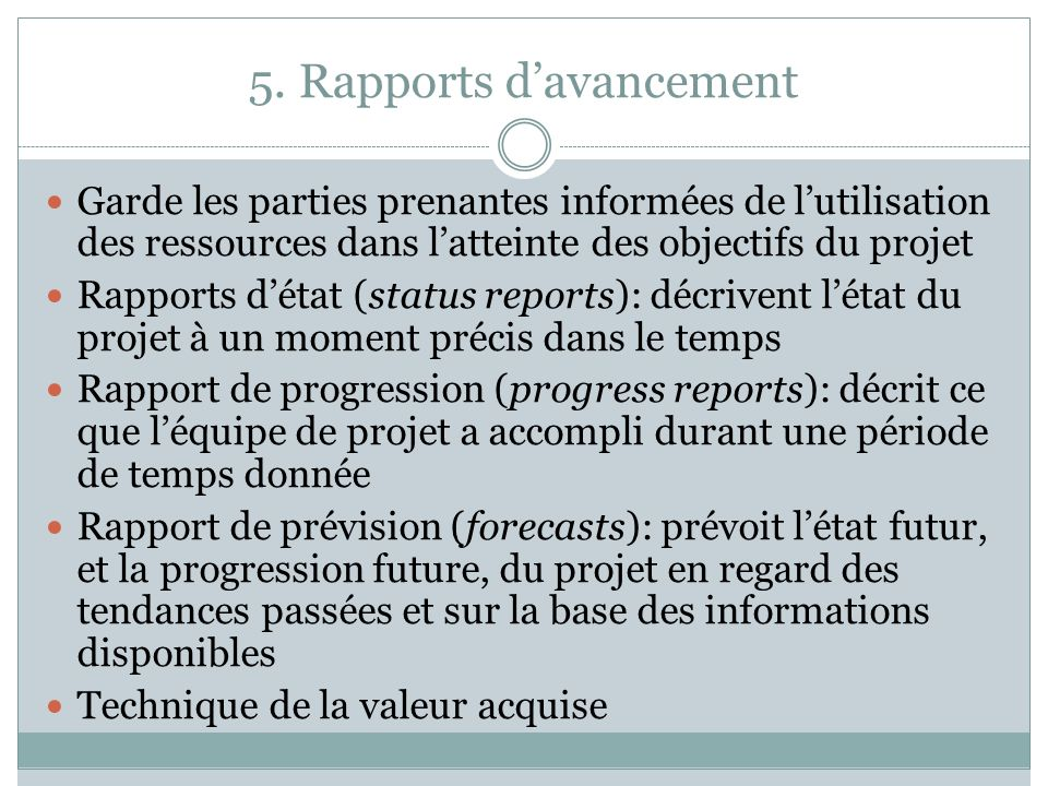 5. Rapports d'avancement
