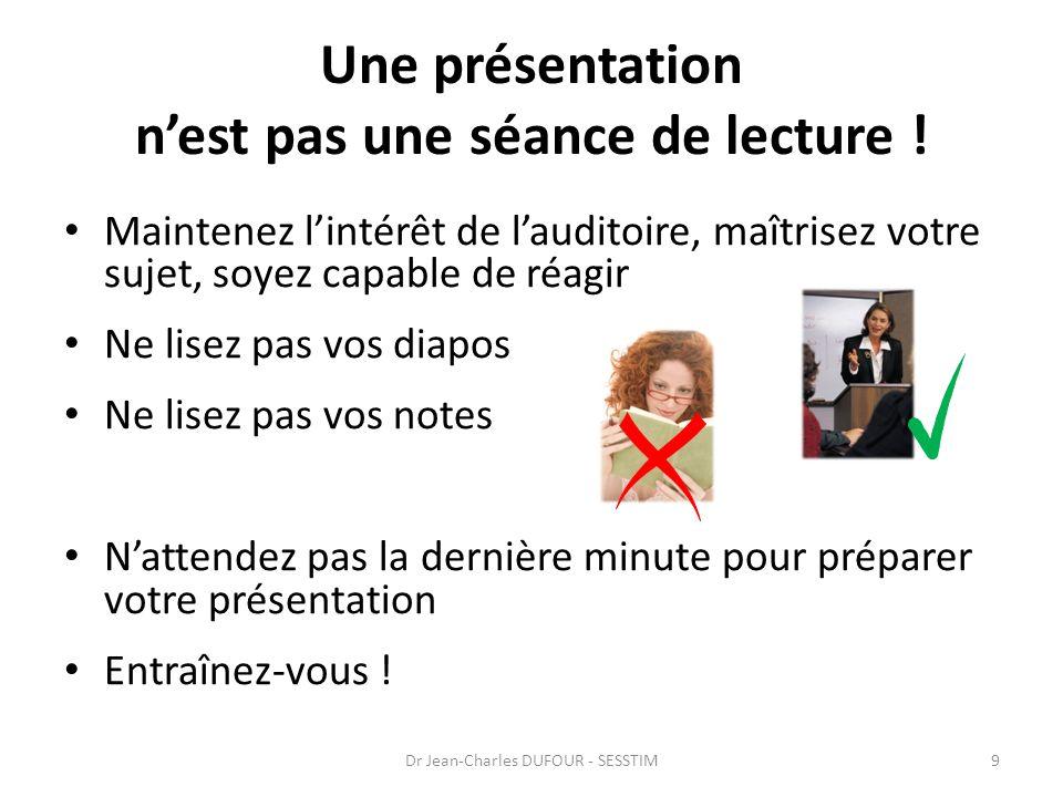 Une présentation n'est pas une séance de lecture !