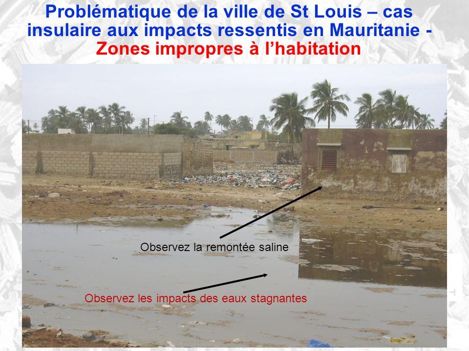 Problématique de la ville de St Louis – cas insulaire aux impacts ressentis en Mauritanie - Zones impropres à l'habitation