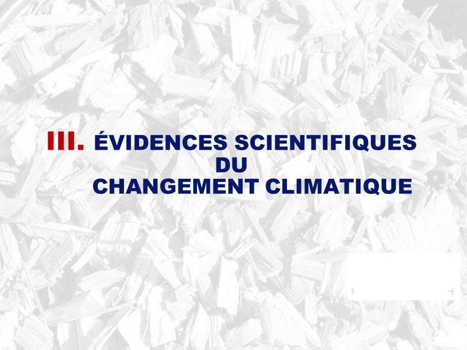 III. ÉVIDENCES SCIENTIFIQUES CHANGEMENT CLIMATIQUE