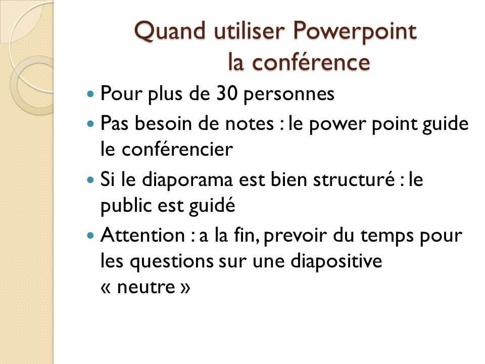 Quand utiliser Powerpoint la conférence