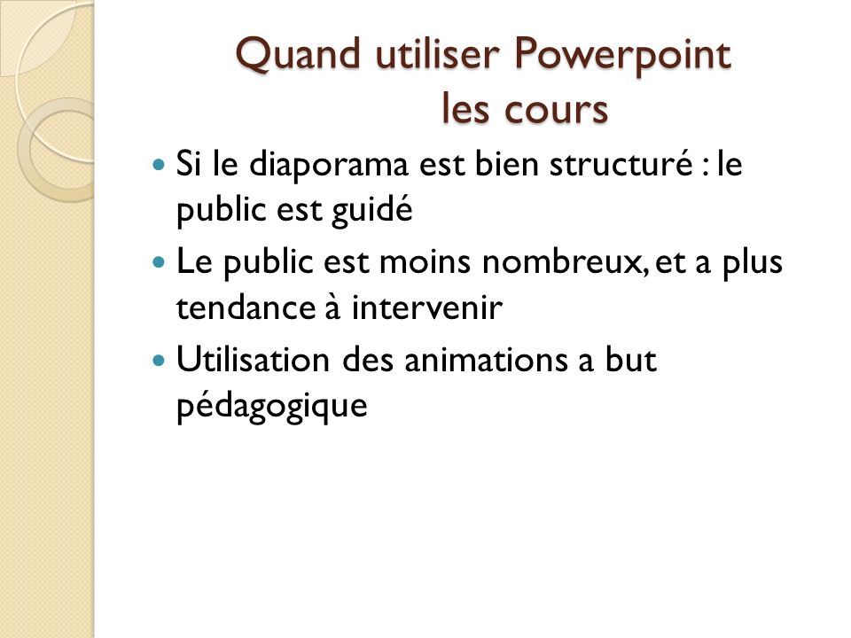 Quand utiliser Powerpoint les cours