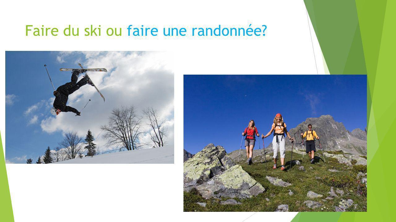Faire du ski ou faire une randonnée