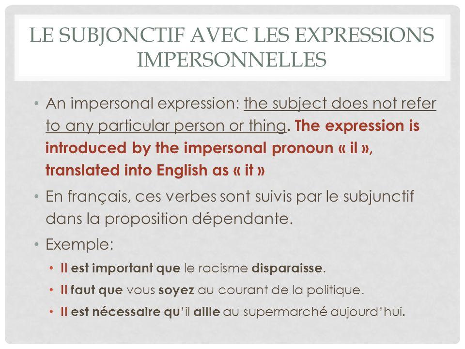 Le subjonctif avec les expressions impersonnelles