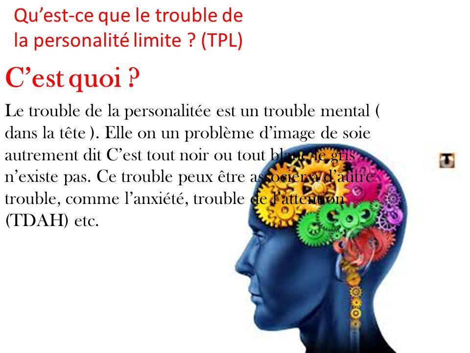 Qu'est-ce que le trouble de la personalité limite (TPL)