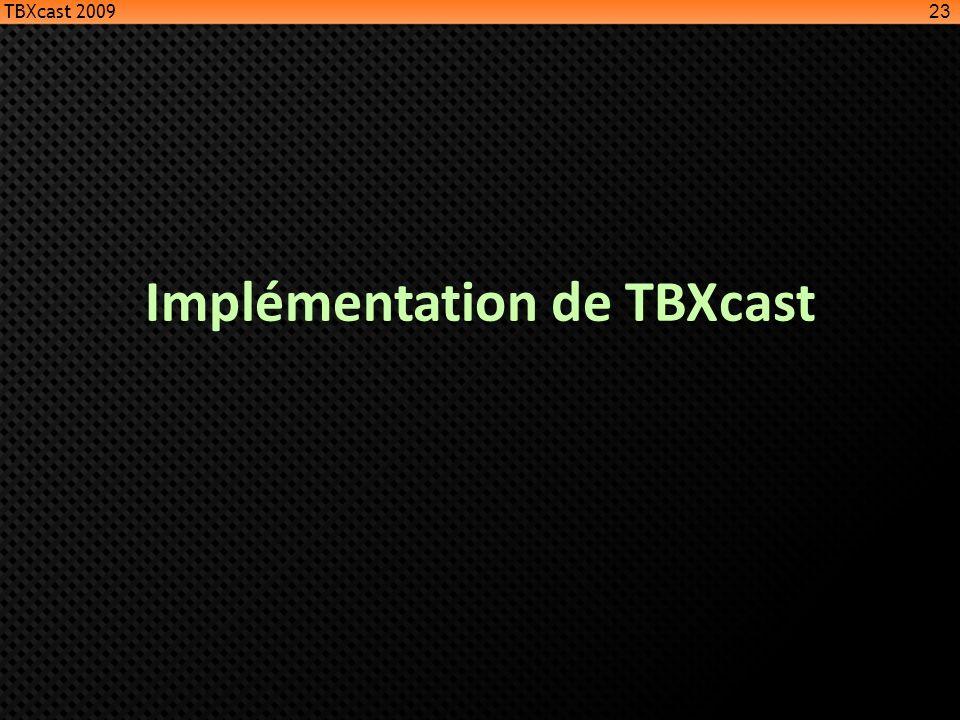 Implémentation de TBXcast