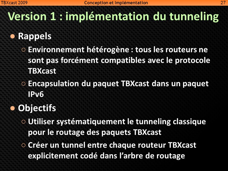 Version 1 : implémentation du tunneling