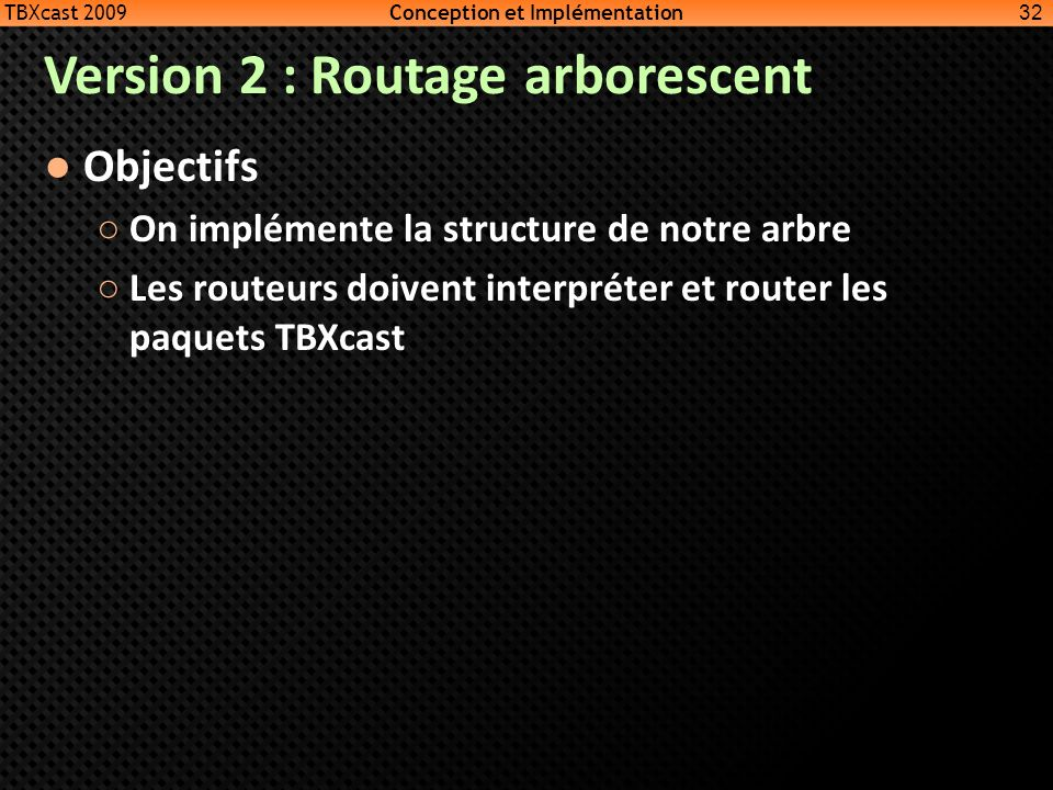 Version 2 : Routage arborescent