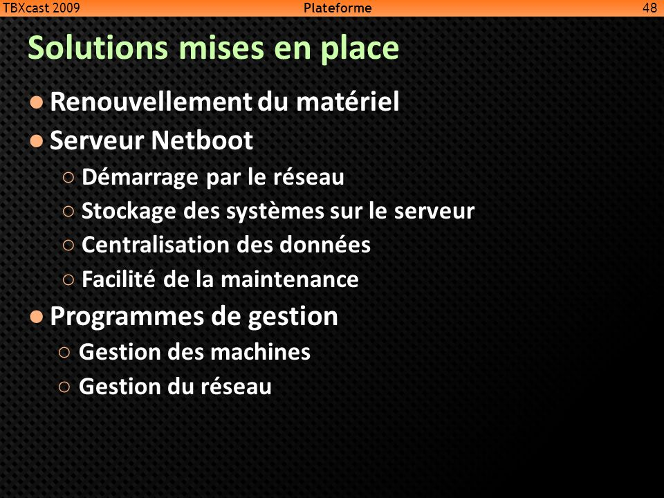 Solutions mises en place