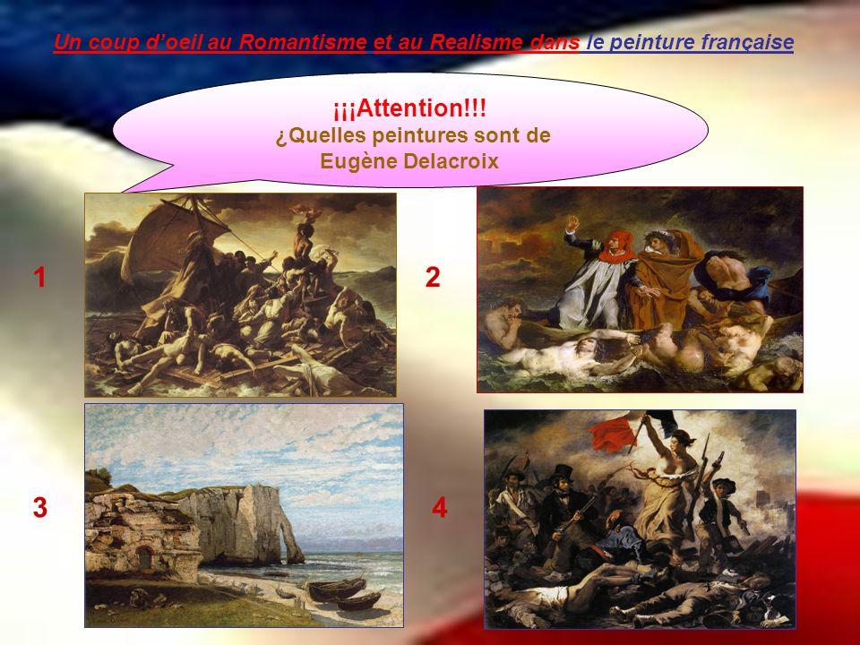 Un coup d'oeil au Romantisme et au Realisme dans le peinture française