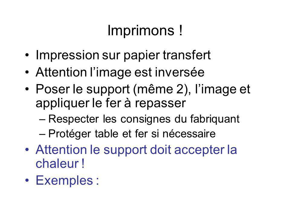 Imprimons ! Impression sur papier transfert