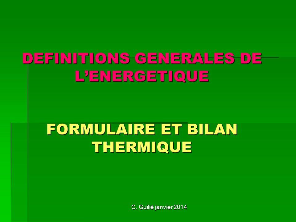 DEFINITIONS GENERALES DE L'ENERGETIQUE FORMULAIRE ET BILAN THERMIQUE
