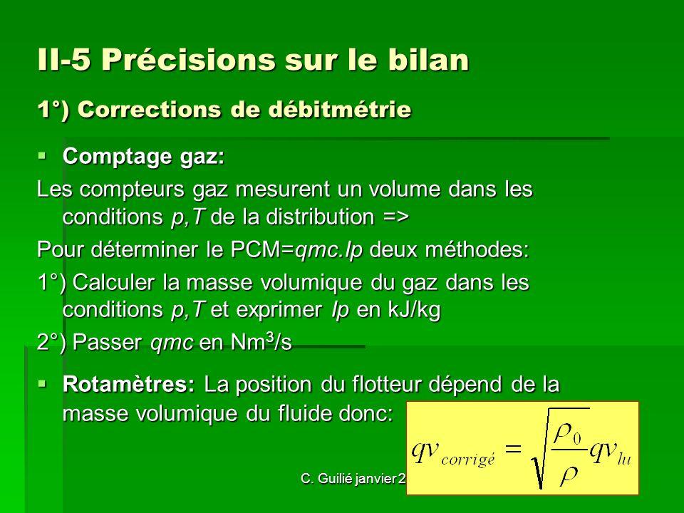 II-5 Précisions sur le bilan 1°) Corrections de débitmétrie