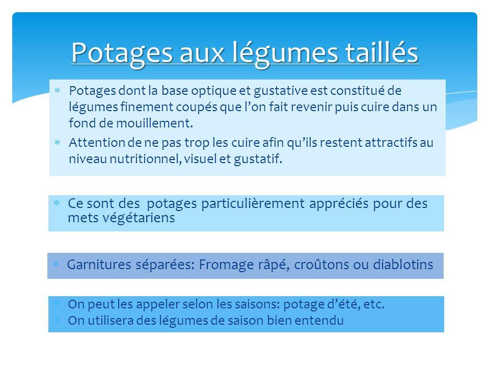 Potages aux légumes taillés