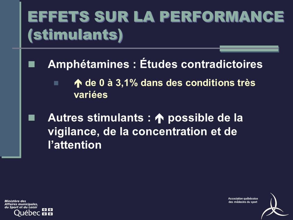 EFFETS SUR LA PERFORMANCE (stimulants)