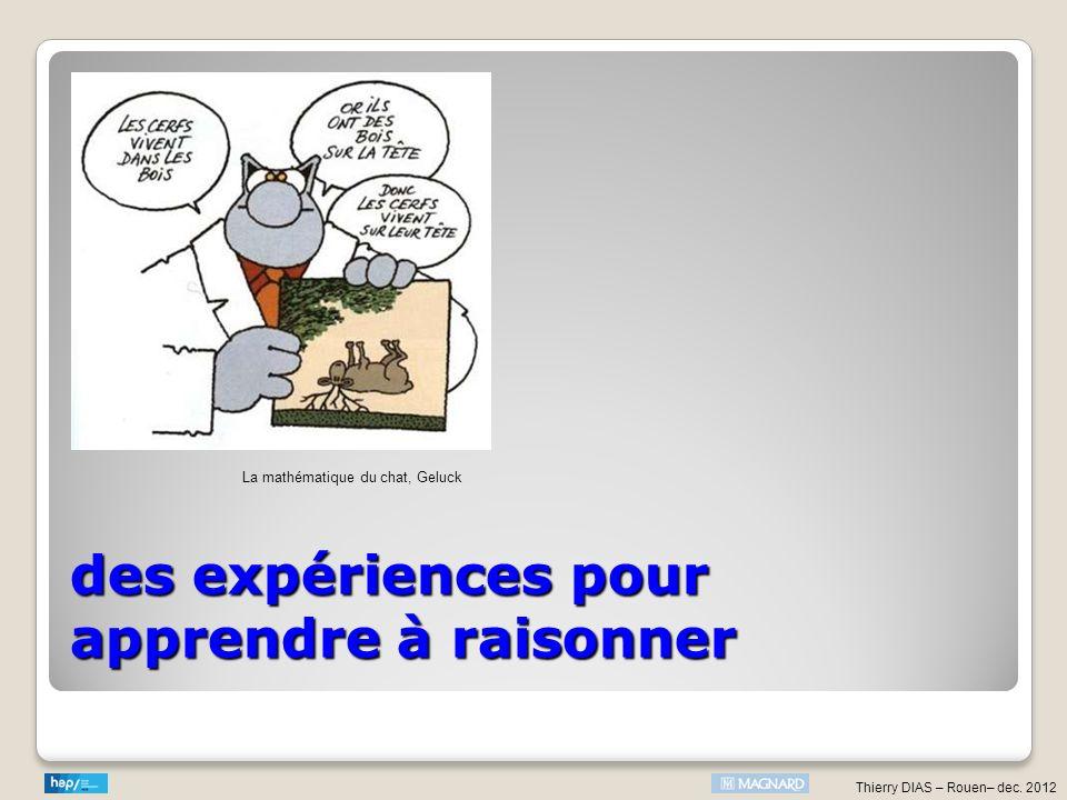 des expériences pour apprendre à raisonner