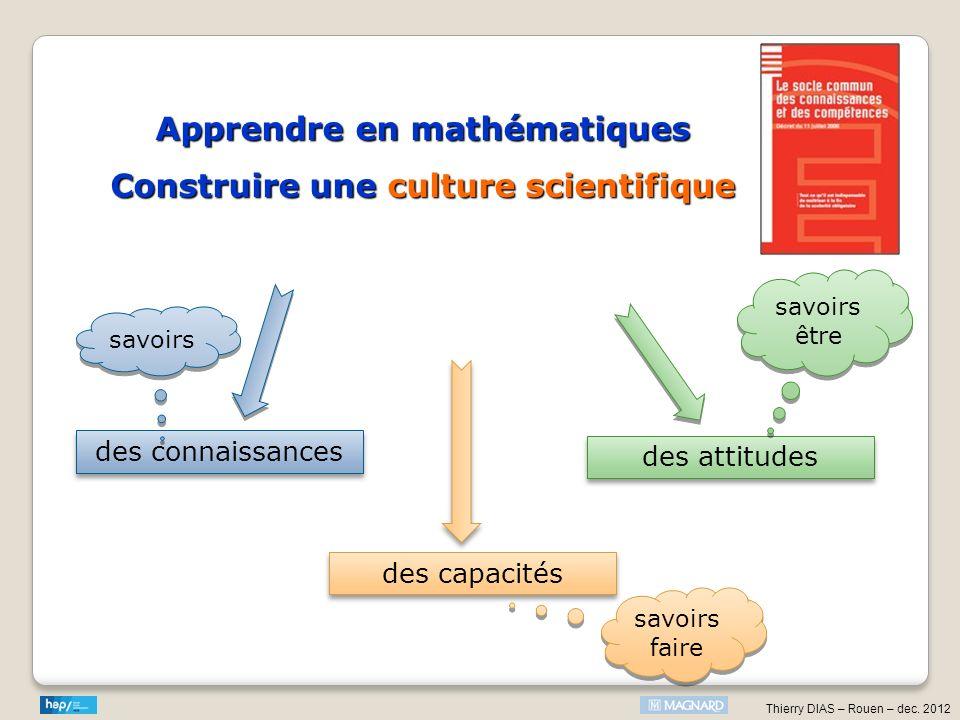 Apprendre en mathématiques Construire une culture scientifique