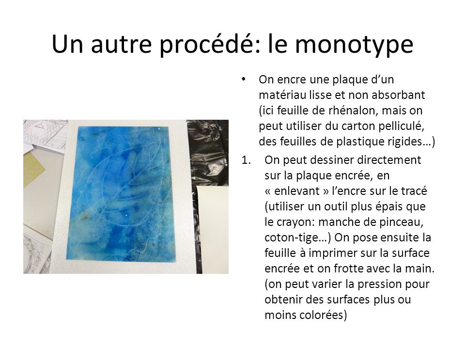 Un autre procédé: le monotype