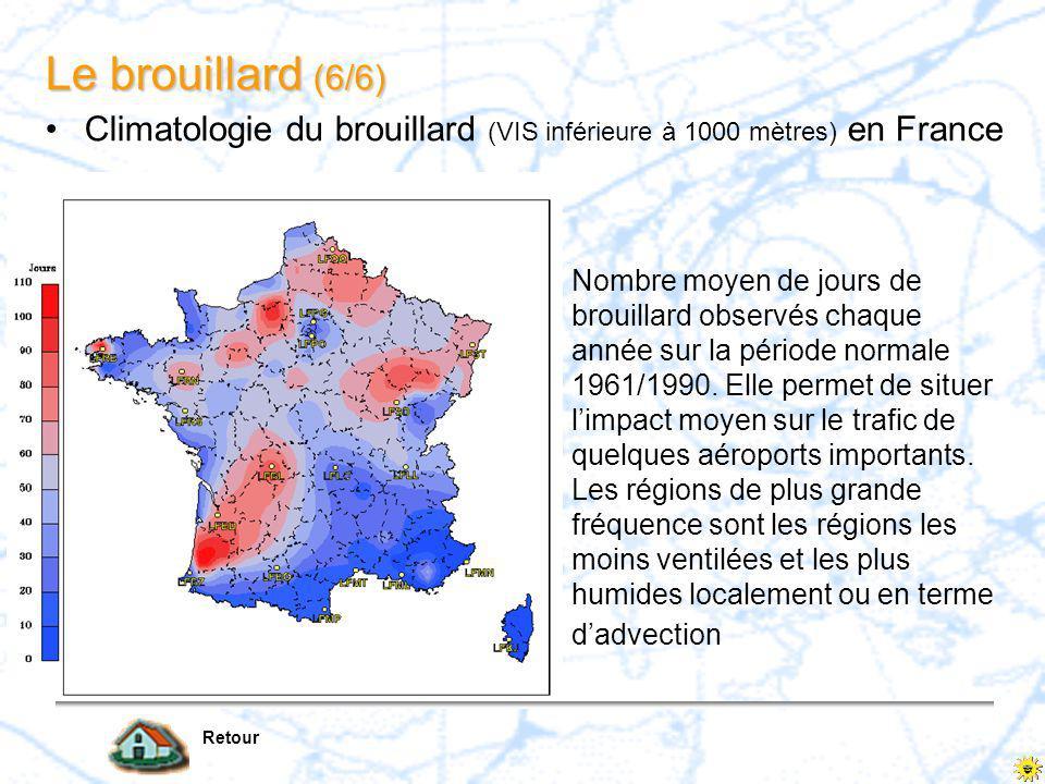 Le brouillard (6/6) Climatologie du brouillard (VIS inférieure à 1000 mètres) en France.