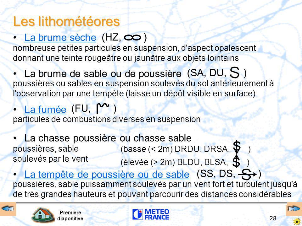 Les lithométéores La brume sèche (HZ, )