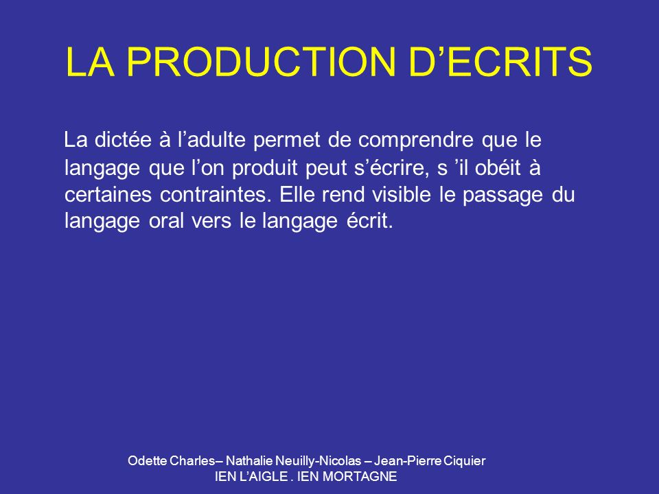 LA PRODUCTION D'ECRITS
