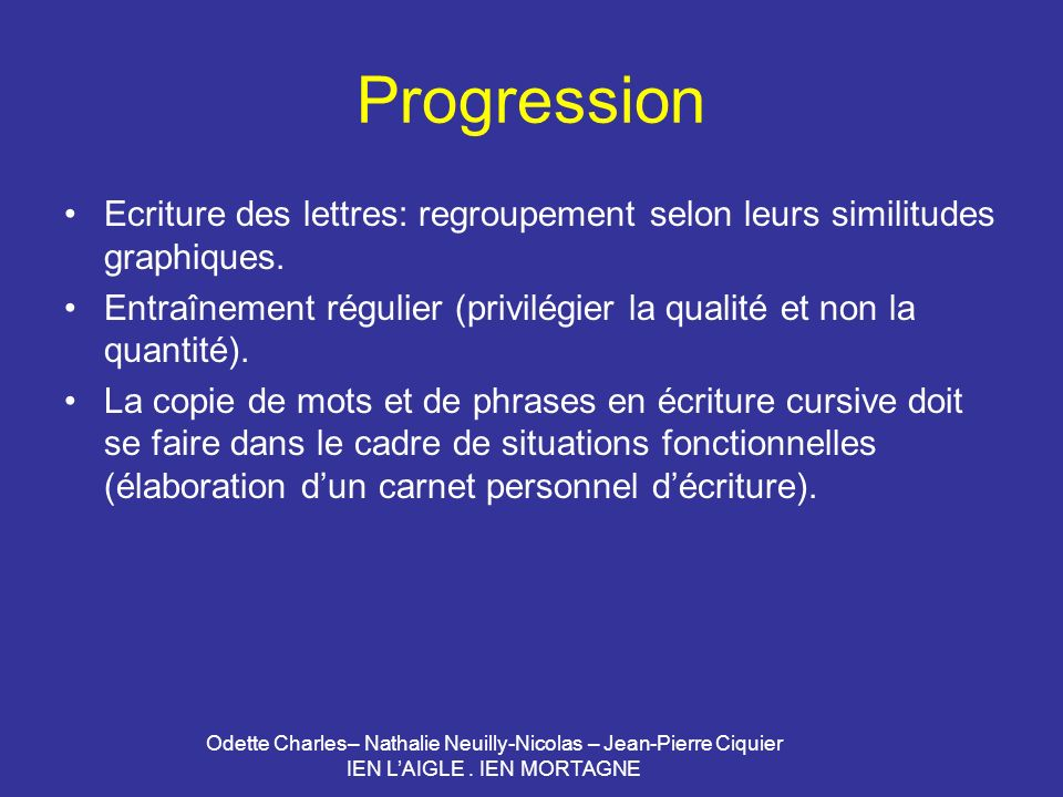 Progression Ecriture des lettres: regroupement selon leurs similitudes graphiques.