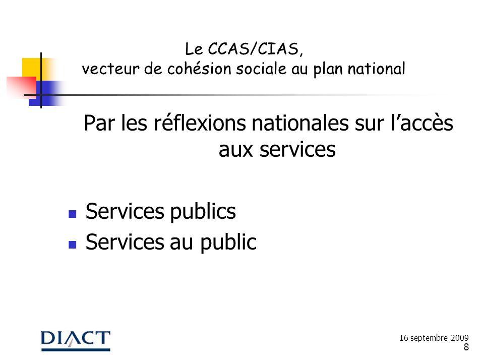 Par les réflexions nationales sur l'accès aux services