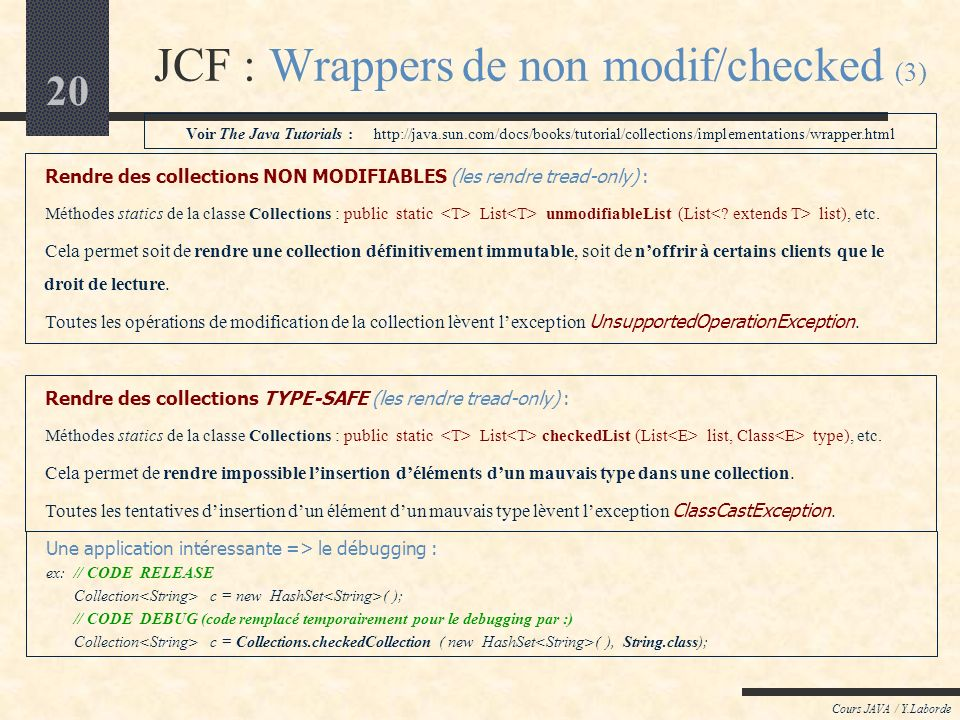 JCF : Wrappers de non modif/checked (3)
